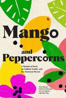 Mango and Peppercorns