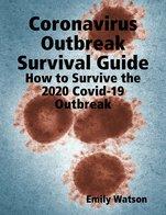 Coronavirus Outbreak Survival Guide