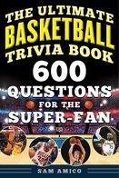 The Ultimate Basketball Trivia Book