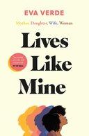 Lives Like Mine